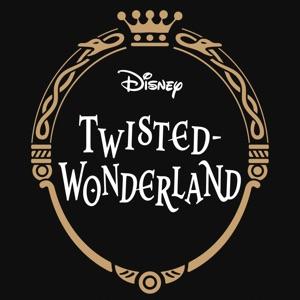 ディズニー ツイステッドワンダーランド(Disney Twisted-Wonderland)